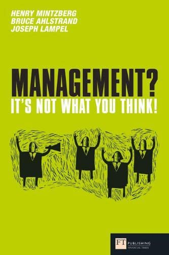 9780273719670: Management - it's Not What You Think (Financial Times Series)