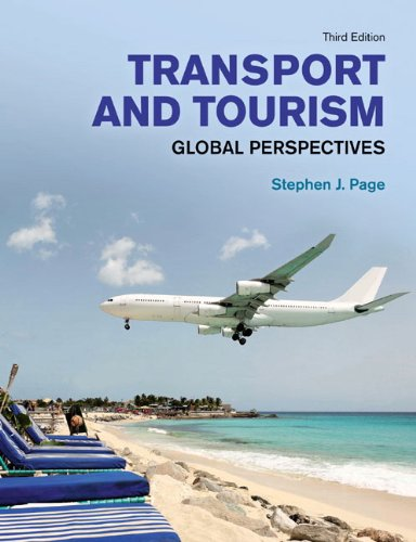 9780273719700: Transport and Tourism: Global Perspectives (3rd Edition) (Themes in Tourism)