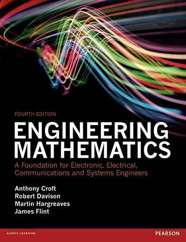 Engineering Mathematics 4th edn: A Foundation for: Croft, Anthony; Davison,
