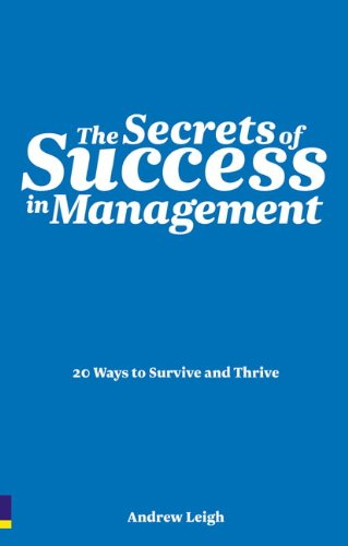 9780273720348: The Secrets of Success in Management: 20 Ways to Survive and Thrive