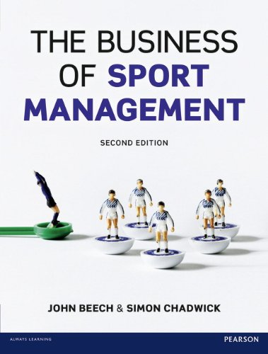 9780273721338: The Business of Sport Management