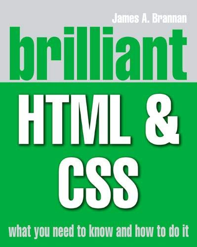 9780273721529: Brilliant HTML and CSS