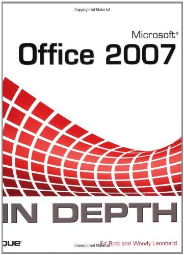 Microsoft Office 2007 In Depth: Bott, Ed, Leonhard, Woody