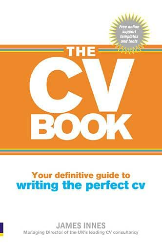 9780273721741: The CV Book: Your definitive guide to writing the perfect CV