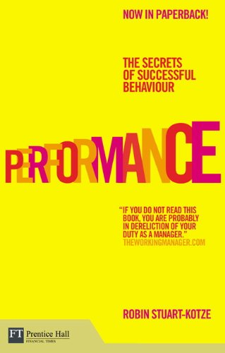 9780273721864: Performance: The Secrets of Successful Behaviour