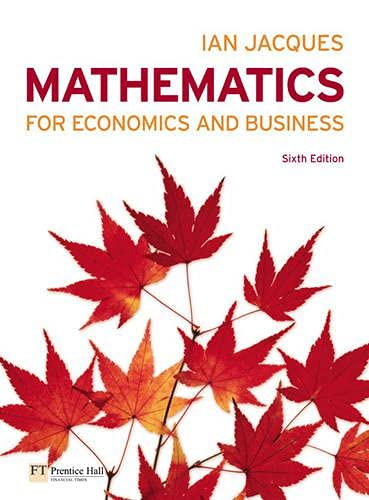 9780273722168: Mathematics for Economics and Business