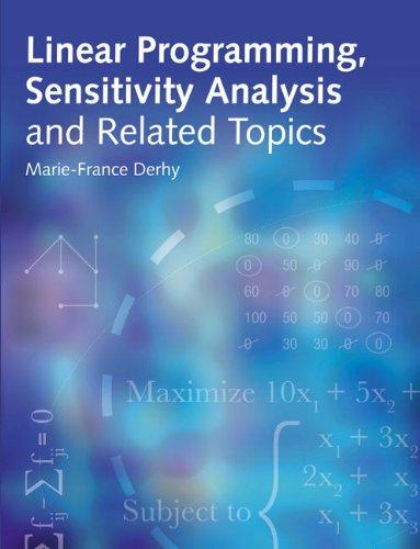 9780273723387: Linear Programming, Sensitivity Analysis &Related Topics