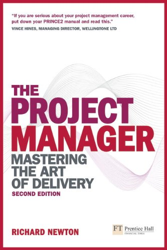 9780273723424: The Project Manager: Mastering the Art of Delivery (2nd Edition)