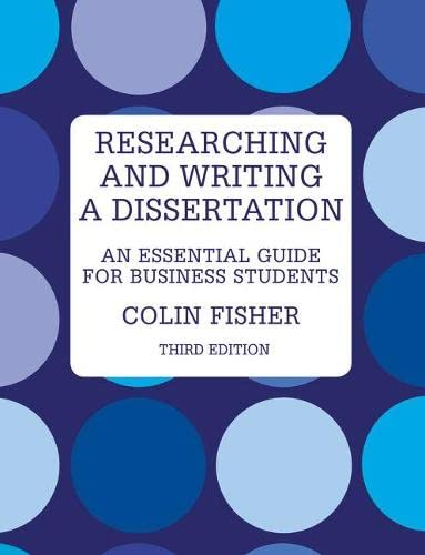 9780273723431: Researching & Writing a Dissertation: An Essential Guide for Business Students
