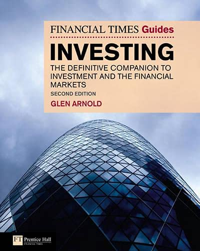 9780273723745: The Financial Times Guide to Investing: The definitive companion to investment and the financial markets (2nd Edition) (Financial Times Guides)