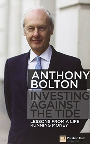 9780273723769: Investing Against the Tide: Lessons From a Life Running Money
