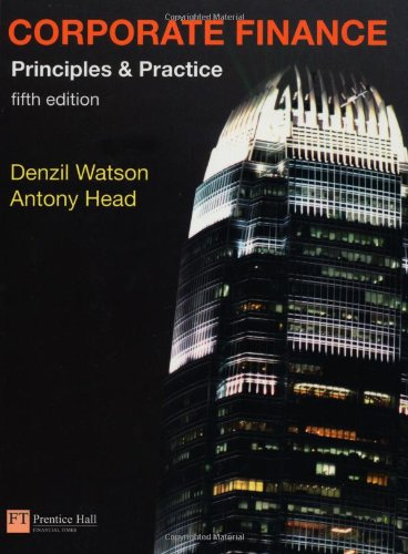 9780273725343: Corporate Finance: Principles and Practice