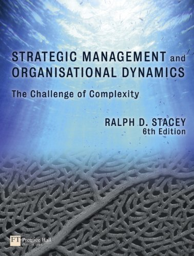 9780273725596: Strategic Management and Organisational Dynamics: The Challenge of Complexity to Ways of Thinking about Organisations