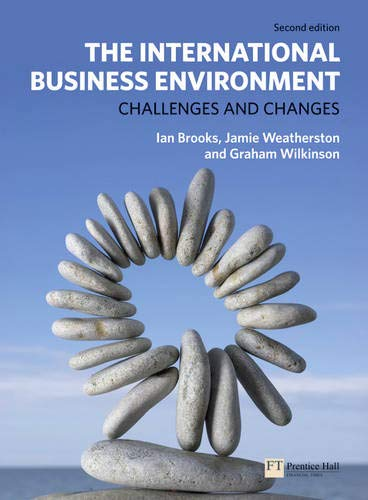 9780273725664: The International Business Environment: Challenges and Changes