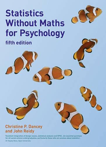 9780273726029: Statistics Without Maths for Psychology