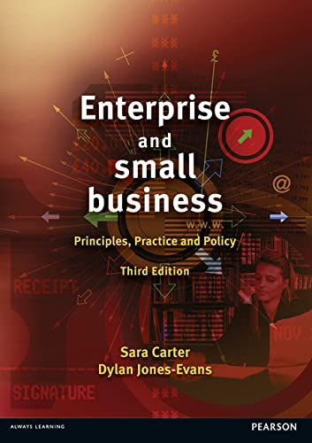 9780273726104: Enterprise and Small Business: Principles, Practice and Policy