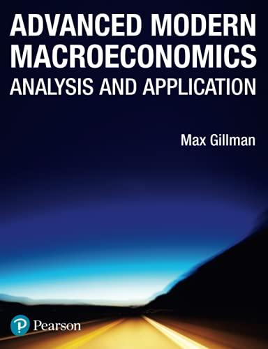 Advanced Modern Macroeconomics: Analysis and Application: Max Gillman