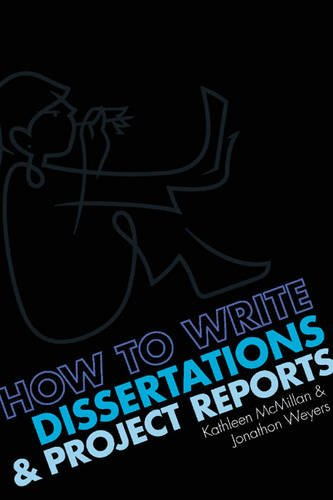 How to Write Dissertations and Project Reports: Dr Jonathan Weyers,