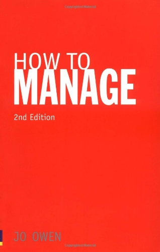 9780273726982: How to Manage: The Art of Making Things Happen