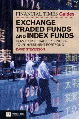 9780273727835: Financial Times Guide to Exchange Traded Funds and Index Funds: How to use tracker funds in your investment portfolio (Financial Times Guides)