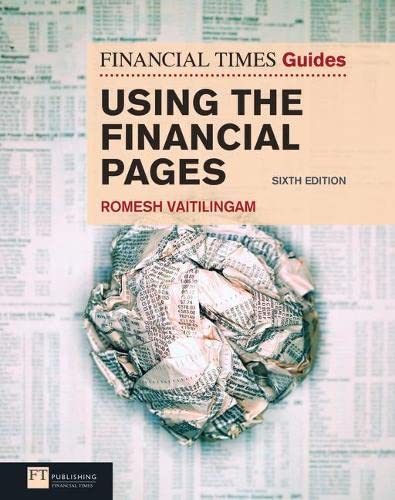 9780273727873: FT Guide to Using the Financial Pages, 6th ed. (Financial Times Guides)