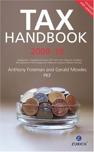 Zurich Tax Handbook 2009-2010 (0273728180) by Foreman, Anthony; Mowles, Gerald