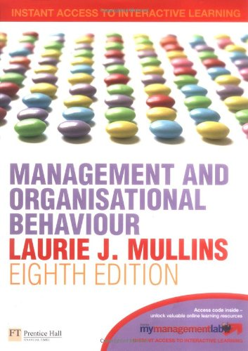 Management & Organisational Behaviour: With Gradetracker Student: Laurie J. Mullins