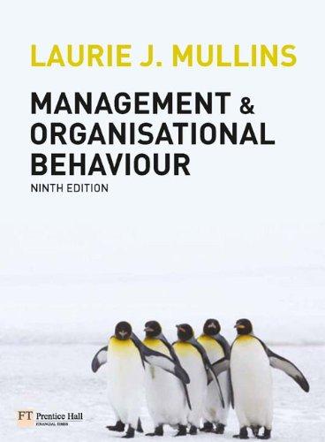 Management & Organisational Behaviour: Laurie J. Mullins;
