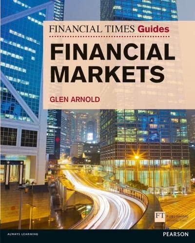 9780273730002: Financial Times Guide to the Financial Markets (Financial Times Guides)