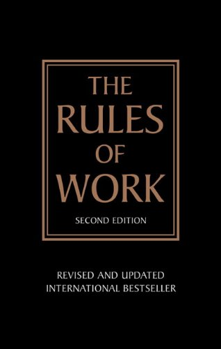 9780273730262: The Rules of Work:A definitive code for personal success