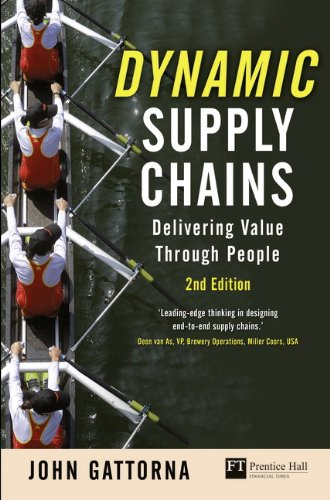 9780273730408: Dynamic Supply Chains: Delivering value through people (2nd Edition) (Financial Times Series)