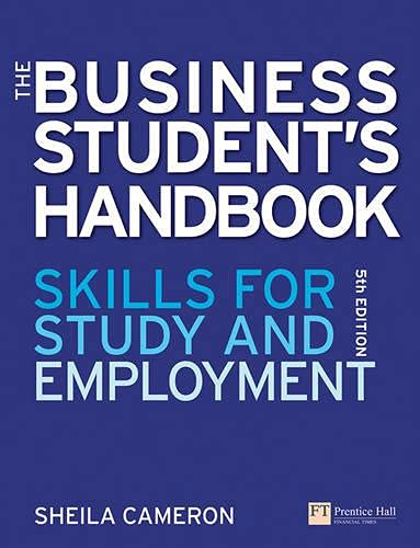 The Business Students Handbook: Skills for Study and Employment: Cameron, Sheila
