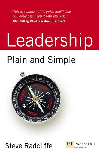 9780273730897: Leadership: Plain and Simple (Financial Times Series)