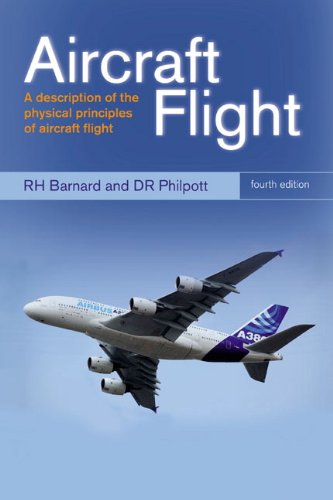 9780273730989: Aircraft Flight: A description of the physical principles of aircraft flight (4th Edition)