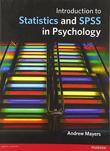 9780273731016: Introduction to Statistics and SPSS in Psychology