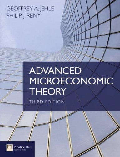 Advanced Microeconomic Theory: Jehle, Geoffrey A.