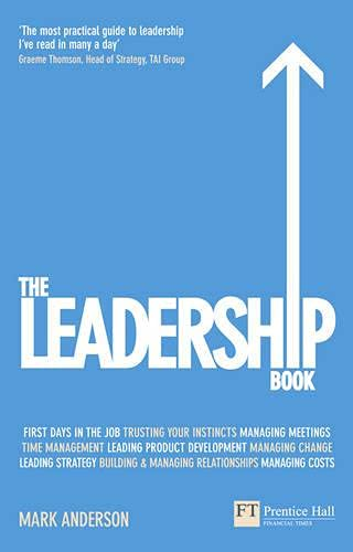9780273732044: The Leadership Book (Financial Times Series)