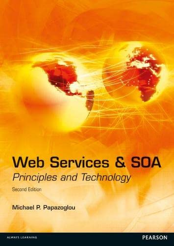 9780273732167: Web Services and SOA: Principles and Technology