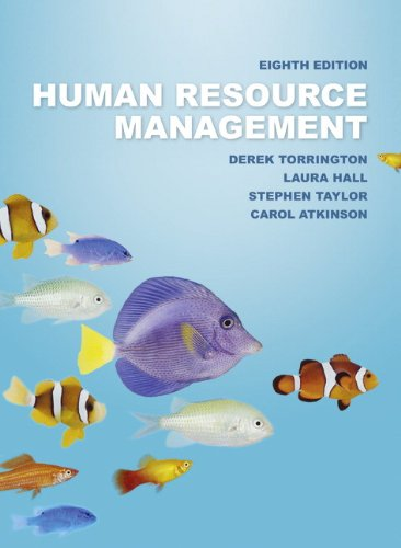 Human Resource Management (8th Edition): Derek Torrington, Stephen Taylor, Laura Hall, Carol ...