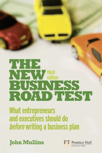 9780273732792: The New Business Road Test: What entrepreneurs and executives should do before writing a business plan (3rd Edition)