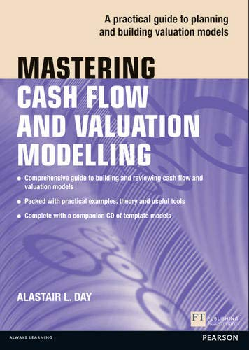 9780273732815: Mastering Cash Flow and Valuation Modelling (Financial Times)