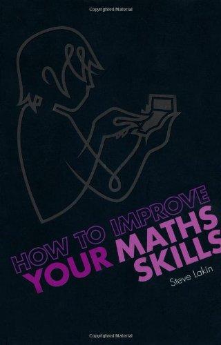 how to improve your maths skills steve lakin pdf