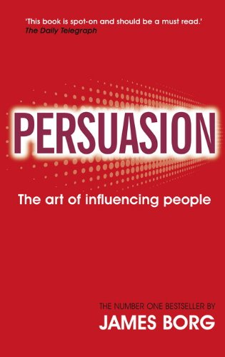 9780273734161: Persuasion:The art of influencing people