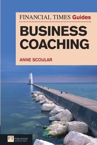 9780273734444: FT Guide to Business Coaching (The FT Guides)