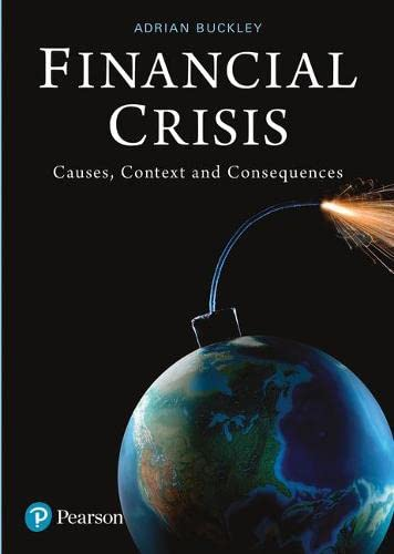 9780273735113: Financial Crisis: Causes, Context and Consequences