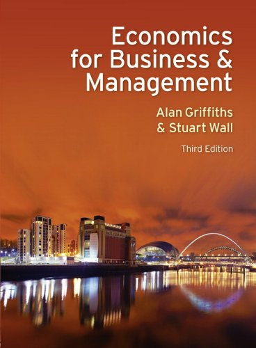 9780273735243: Economics for Business and Management Economics for Business and Management