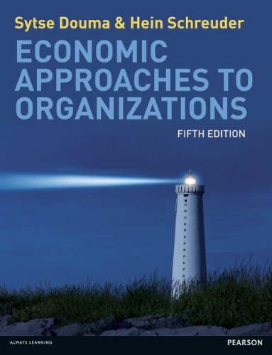 9780273735298: Economic Approaches to Organisations (5th Edition)