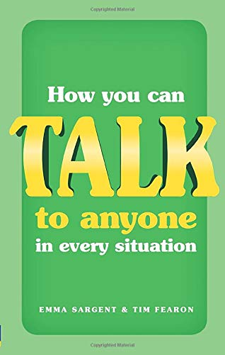 How You Can Talk to Anyone in Every Situation: Emma Sargent