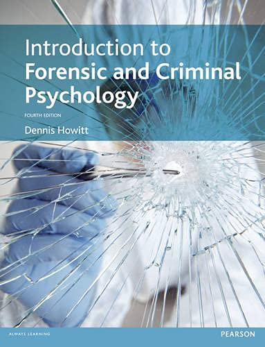 9780273736219: Introduction to Forensic and Criminal Psychology