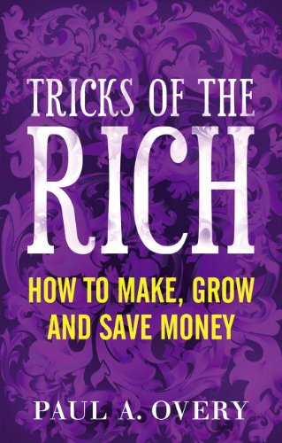 9780273736356: Tricks of the Rich: How to make, grow and save money
